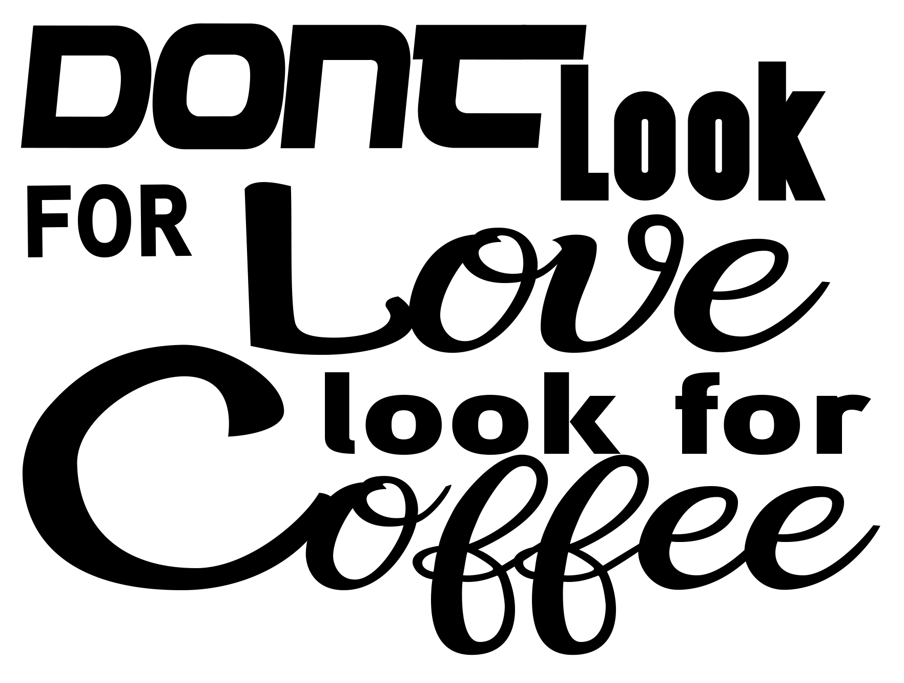 Free Dont look for Love SVG File