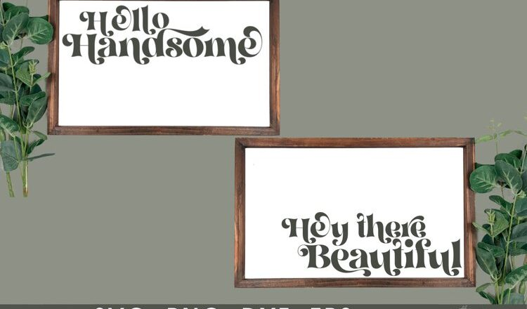 Free Hello Handsome SVG